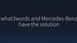Mercedes and What3words 3